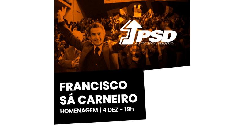 Homenagem a Francisco Sá Carneiro dia 4 de Dezembro de 2019, pelas 19h, no B. Fontaínhas, em Camarate – Loures