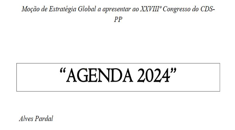 """Moção de Estratégia Global """"Agenda 2024"""" – 28º Congresso do CDS-PP"""